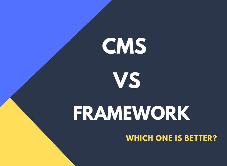 What is Content Management System vs Frameworks?